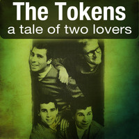 The Tokens - A Tale of Two Lovers