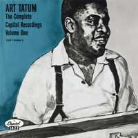 Art Tatum - The Complete Capitol Recordings (Vol. One)