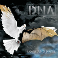 DNA - Love and Hate