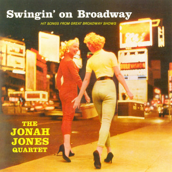 The Jonah Jones Quartet - Swingin' On Broadway
