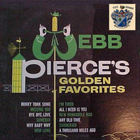 Webb Pierce - Webb Pierce's Golden Favorites