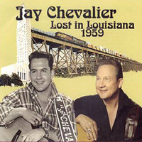 Jay Chevalier - Lost in Louisiana