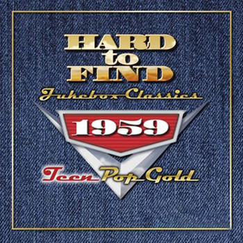 Various Artists - Hard To Find Jukebox Classics 1959