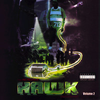 H.A.W.K. - The Incredible Hawk, Vol. 2 (Explicit)