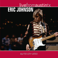 Eric Johnson - Live from Austin, TX: Eric Johnson
