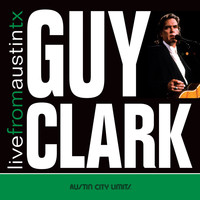 Guy Clark - Live from Austin, TX: Guy Clark