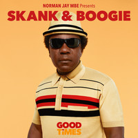 Norman Jay - Norman Jay MBE Presents Good Times: Skank & Boogie