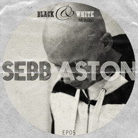 Sebb Aston - Black & White Series Ep 05