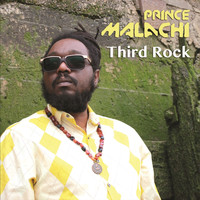 Prince Malachi - Third Rock
