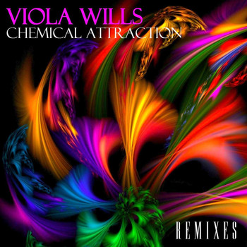 Viola Wills - Chemical Attraction (Remixes)