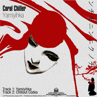 Coral Chiller - Yamiyihka - Single