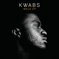 Kwabs - Walk EP