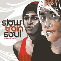 Slow Train Soul - Santimanitay