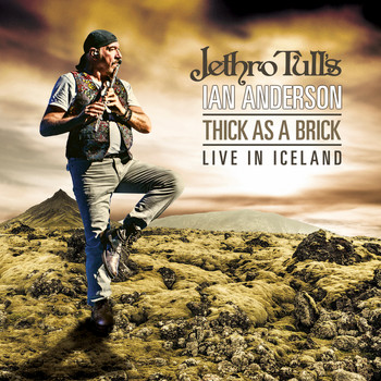Ian Anderson - Thick As A Brick - Live In Iceland (Live)
