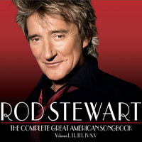 Rod Stewart - The Complete Great American Songbook