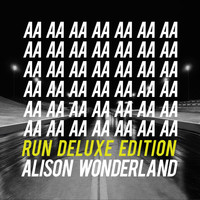 Alison Wonderland - Run (Deluxe Edition [Explicit])