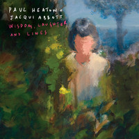 Jacqui Abbott / Paul Heaton - Wisdom, Laughter And Lines (Deluxe [Explicit])