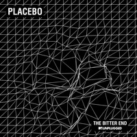 Placebo - The Bitter End (MTV Unplugged)