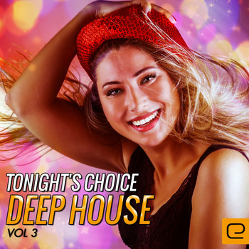 Various Artists - Tonight's Choice: Deep House, Vol. 3