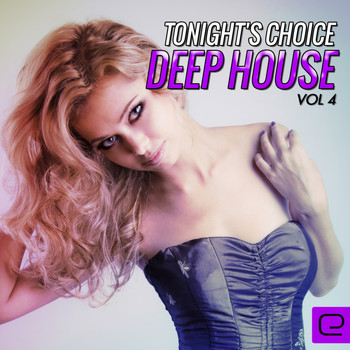 Various Artists - Tonight's Choice: Deep House, Vol. 4