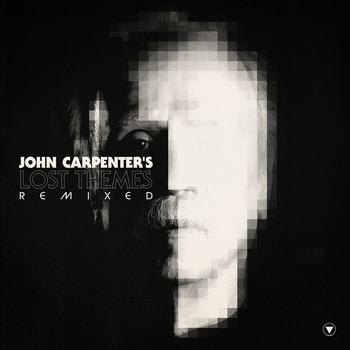 John Carpenter - Lost Themes Remixed