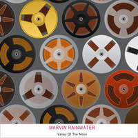 Marvin Rainwater - Valley of the Moon