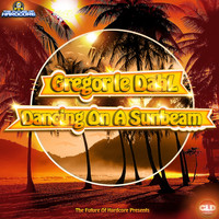 Gregor Le Dahl - Dancing On A Sunbeam