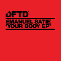 Emanuel Satie - Your Body EP