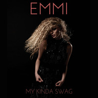 Emmi - My Kinda Swag