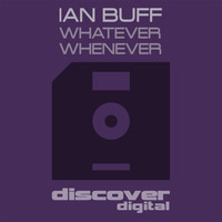 Ian Buff - Whatever Whenever