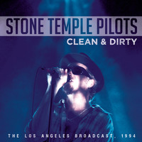 Stone Temple Pilots - Clean & Dirty