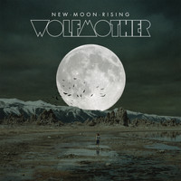 Wolfmother - New Moon Rising (The Remixes)