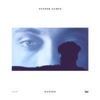 Tender Games - Notion EP