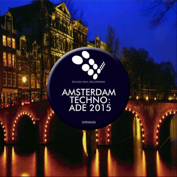 Various Artists - Amsterdam Techno: ADE 2015