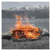 Slow Moving Clouds - Os