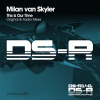 Milan van Skyler - This Is Our Time