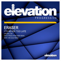 Eraser - It's Never Too Late