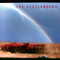 The Flatlanders - Now Again