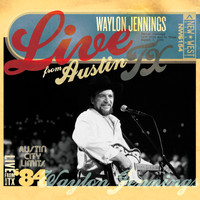 Waylon Jennings - Live from Austin, TX: Waylon Jennings (August 7, 1984)