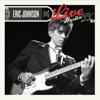 Eric Johnson - Austin City Limits: Live from Austin, TX '84
