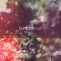 Maybeshewill - Fair Youth