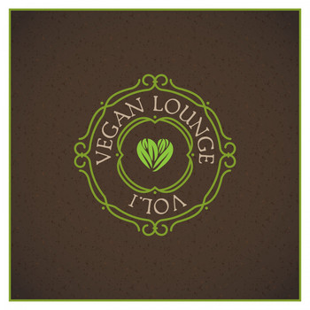 Various Artists - Vegan Lounge, Vol. 1