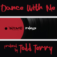 Todd Terry - Dance with Me