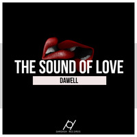 Dawell - The Sound Of Love