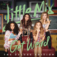 Little Mix - Weird People