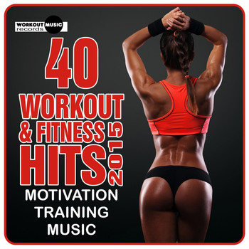 Various Artists - 40 Workout & Fitness Hits 2015. Motivation Training Music