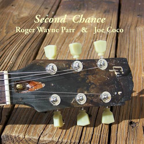 Roger Wayne Parr & Joe Coco MP3 Album Second Chance