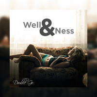 Double Go - Well & Ness