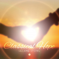 Helaine Stowe - Classical Hope