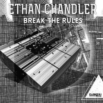 Ethan Chandler - Break the Rules (Club Mix)
